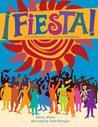 Fiesta!: A Celebr...