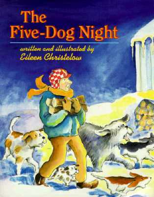 The Five-Dog Night by Eileen Christelow