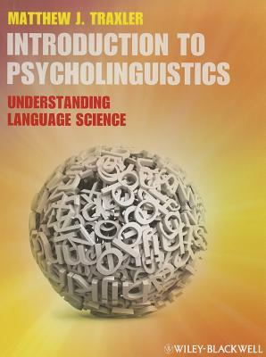 Introduction to psycholinguistics understanding language science by 14319214 fandeluxe Choice Image