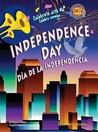 Independence Day/Dia de La Independencia