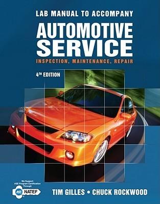 Lab Manual to Accompany Automotive Service: Inspection, Maintenance, Repair