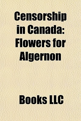 Censorship in Canada: Flowers for Algernon