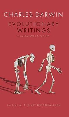 Evolutionary Writings by Charles Darwin