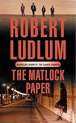 The Matlock Paper by Robert Ludlum