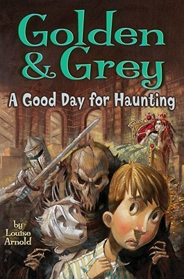 Golden  Grey: A Good Day for Haunting
