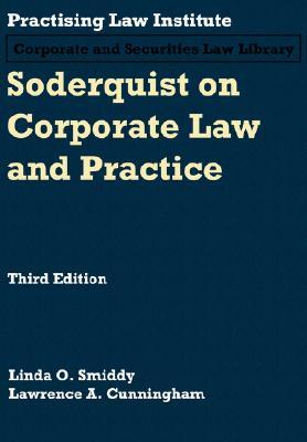 Soderquist on Corporate Law and Practice