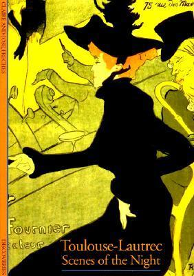 Toulouse-Lautrec: Scenes of the Night