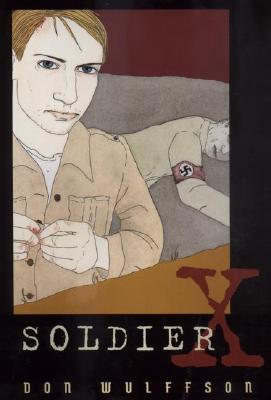 Soldier x par Don L. Wulffson