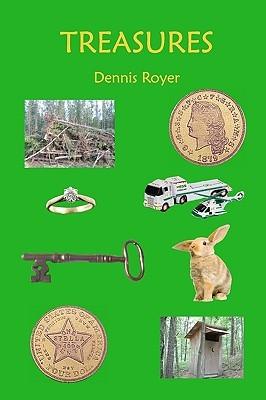Treasures by Dennis Royer