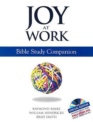Joy At Work Bible Study Companion: Bible study companion
