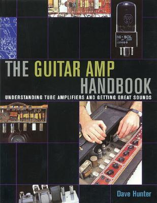 the-guitar-amp-handbook-understanding-amplifiers-and-getting-great-sounds