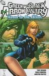 Green Arrow/Black Canary by Tony Bedard