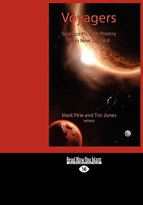Voyagers: Science Fiction Poetry from New Zealand (Easyread Large Edition)
