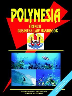 Polynesia French Business Law Handbook