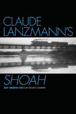 Claude Lanzmann's Shoah