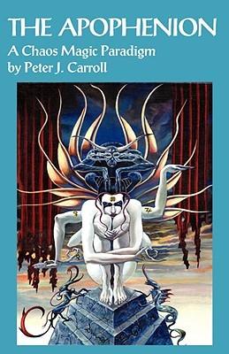 The Apophenion: A Chaos Magic Paradigm