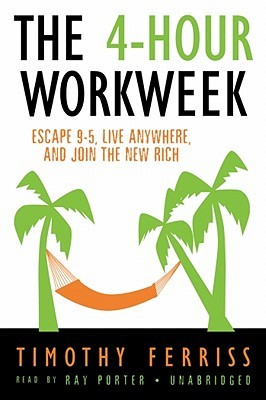 The 4-Hour Work Week by Timothy Ferriss