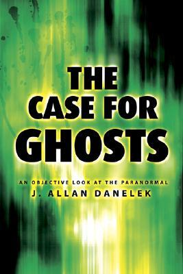 The Case for Ghosts: An Objective Look at the Paranormal Descargar libros sobre iphone kindle