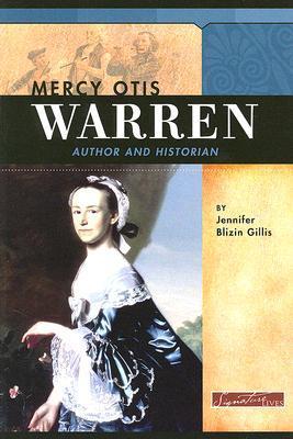 Mercy Otis Warren: Author and Historian