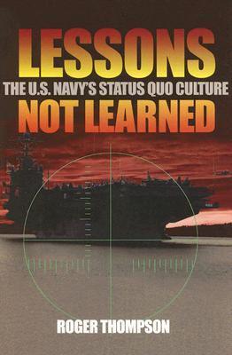 Ebooks en inglés descarga gratuita pdf Lessons Not Learned: The U.S. Navy's Status Quo Culture