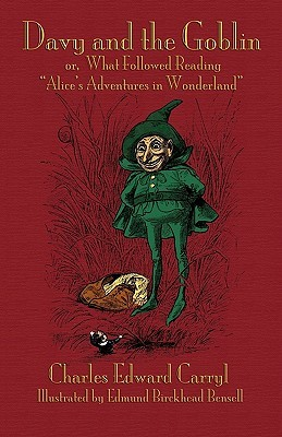 Davy and the Goblin; Or, What Followed Reading Alice's Adventures in Wonderland