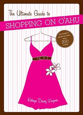 The Ultimate Guide to Shopping on Oahu