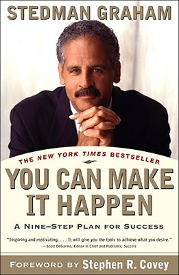 You Can Make It Happen by Stedman Graham