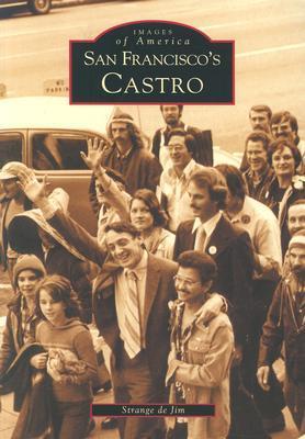 San Francisco's Castro by Strange de Jim