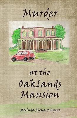 Murder at the Oaklands Mansion