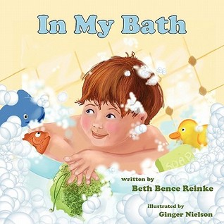 In My Bath by Beth Bence Reinke