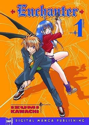 Enchanter, Volume 1 by Izumi Kawachi