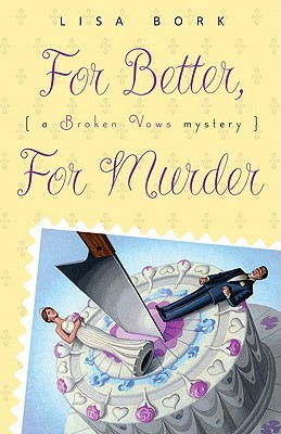 Book Review: Lisa Bork's For Better, For Murder