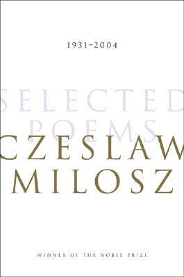 Selected Poems by Czesław Miłosz