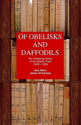 Of Obelisks and Daffodils: The Publishing History of the Obelisk Press (1929 - 1939)