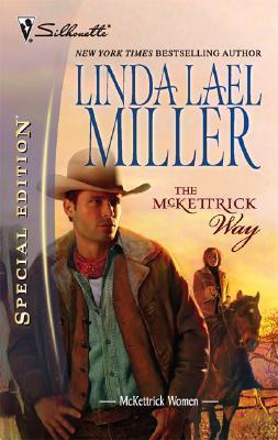 The McKettrick Way by Linda Lael Miller
