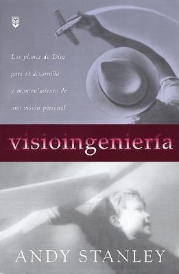 Visioingenier-A: Visioneering