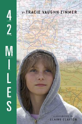 42 Miles by Tracie Vaughn Zimmer