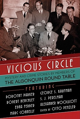 The Vicious Circle: Mystery and Crime Stories by Members of the Algonquin Round Table