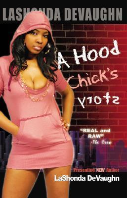 A Hood Chicks Story
