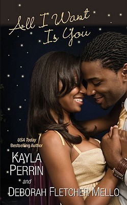 All I Want Is You by Kayla Perrin