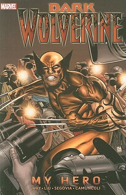 Wolverine: Dark Wolverine Volume 2 - My Hero