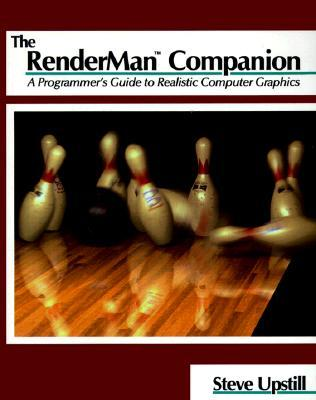 The Renderman Companion: A Programmer's Guide to Realistic Computer Graphics