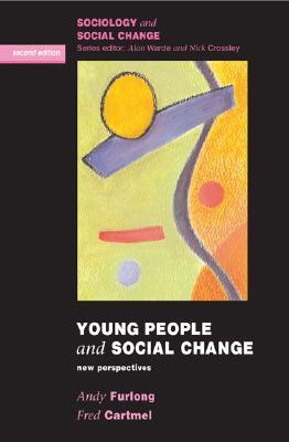 Young People and Social Change: New Perspectives