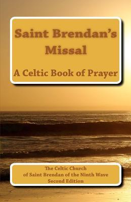 Saint Brendan's Missal by Walter William Melnyk