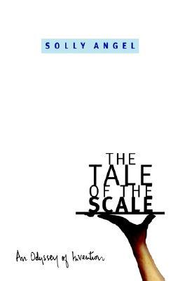 The Tale of the Scale: An Odyssey of Invention