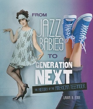 from-jazz-babies-to-generation-next-the-history-of-the-american-teenager