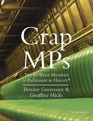 Crap M Ps by Bendor Grosvenor