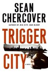 Trigger City (Ray Dudgeon, #2)