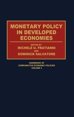 Monetary Policy in Developed Economies