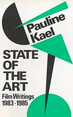 State of the Art: Film Writings, 1983-1985